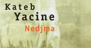 Kateb Yacine Nedjma