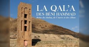 Parution de La Qala des Béni Hammad Dernier ouvrage de Abderrahmane Khelifa